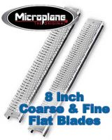 Tools - Microplane 8 Inch COARSE & FINE Flat Blade Set (#32012)